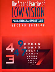 The Art and Practice of Low Vision