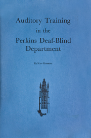 Auditory Training in the Perkins Deaf-Blind Department