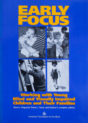Early Focus: Working with Young Blind and Visually Impaired Children and Their Families: 1st Edition