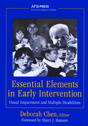 Essential Elements in Early Intervention: Visual Impairment and Multiple Disabilities