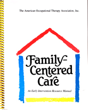Family‐Centered Care: An Early Intervention Resource Manual