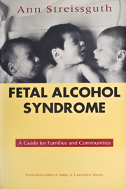 Fetal Alcohol Syndrome: A Guide for Families and Communities
