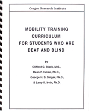 Mobility Training Curriculum for Students Who are Deaf and Blind