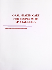 Oral Health Care for People With Special Needs: Guidelines for Comprehensive Care