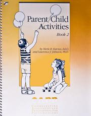 Parent Child Activities: Book 2 (Coordinating Assessment and Programming for Preschoolers)