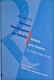 Persons Handicapped by Rubella: Victors and Victims (A Follow‐Up Study)
