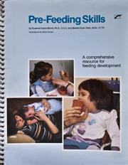 Pre‐Feeding Skills: A Comprehensive Resource for Feeding Development