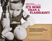 Preschool Vision Stimulation: It's More Than a Flashlight!
