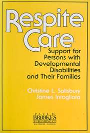 Respite Care: Support for Persons With Developmental Disabilities and Their Families