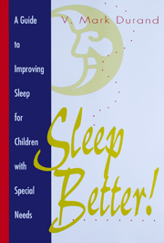 Sleep Better: A Guide to Improving Sleep for Children with Special Needs