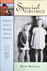 Special Siblings: Growing Up With Someone With a Disability