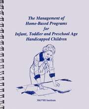 The Management of Home‐Based Programs for Infant, Toddler and Preschool Age Handicapped Children