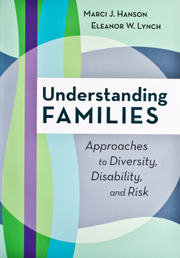 Understanding Families: Approaches to Diversity, Disability and Risk