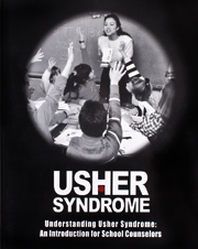 Understanding Usher Syndrome: An Introduction for School Counselors