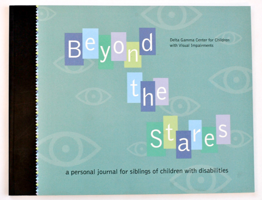 Beyond the Stares: A Personal Journal for Siblings of Children with Disabilities