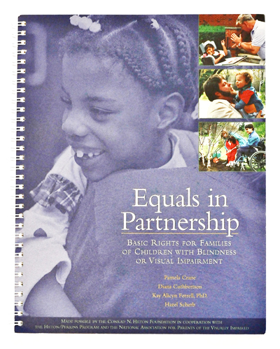 Equals in Partnership: Basic Rights for Families of Children with Deafblindness or Visual Impairment