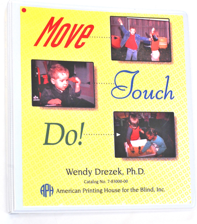 Move, Touch, Do!