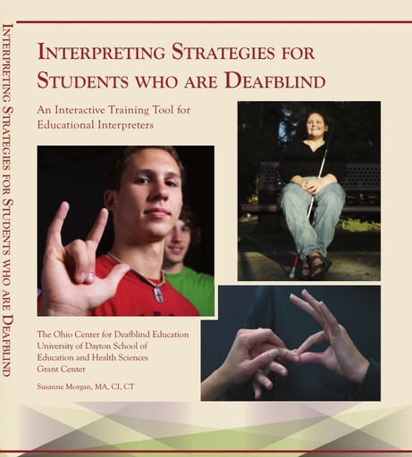 Interpreting Strategies for Students Who Are Deafblind, 1997