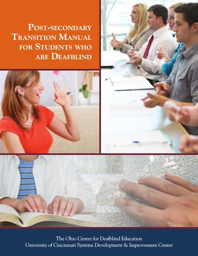 Post-secondary Transition Manual for Students Who Are Deafblind, 2017